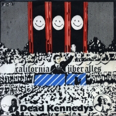 Dead Kennedys' California Über Alles